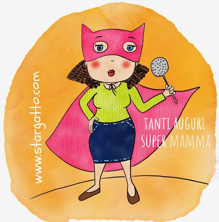 Buona festa Super mamma